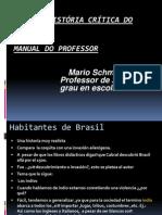 Nova   História Crítica do Brasil.pptx