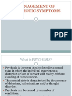 Management of Psychotic Symptoms
