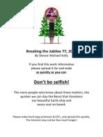 Breaking the Jubilee 77 2014 by Steven Michael Kelly