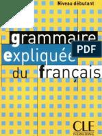CLE Grammaire Expliquee Du Francais