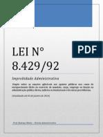 Lei nº 8429-92  - Improbidade Administrativa - Atualizada até 05 janeiro 2014.pdf