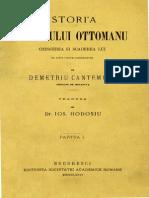 Dimitrie Cantemir - Operele Principelui Demetriu Cantemiru. Volumul 3 - Istori'a Imperiului Ottomanu - Crescerea Si Scăderea Lui - Cu Note Fόrte Ins