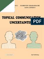 Topical Communication Uncertainties