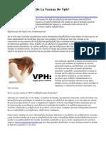 Hacer los Peligros De La Vacuna De Vph?