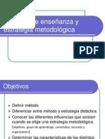 M%e9todos de ense%f1anza y estrategia metodol%f3gica.ppt
