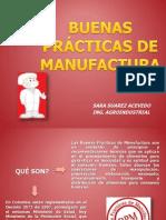 BUENAS PRÁCTICAS DE MANUFACTURA-PRESENTACION PARA LA EAT.pptx