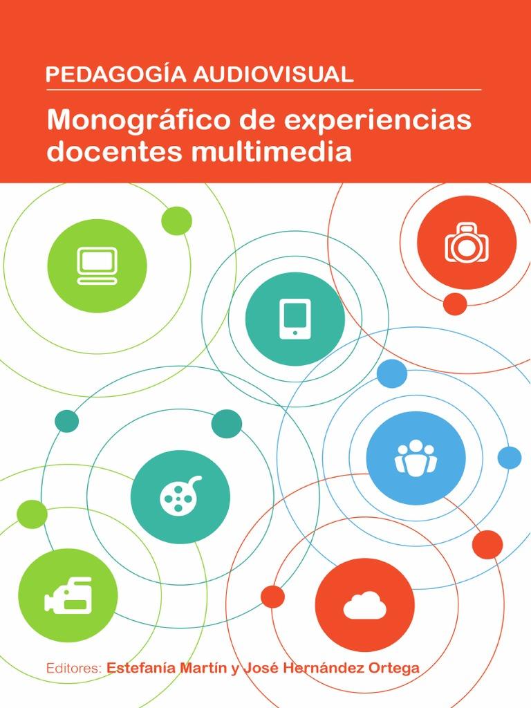 pedagogiaaudiovisual_monograficodeexperienciasdocentesmultimedia_defsep 1pdf