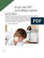 10 Lucruri Pe Care Nu Trebuie Sa-ti Obligi Copilul Sa Le Faca