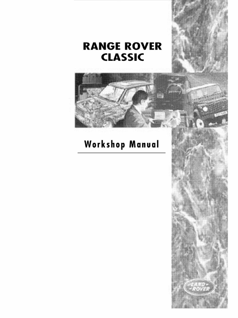 range rover classic workshop manual manual transmission piston rh scribd com Range Rover Diesel Engine Range Rover 3 9 Engine