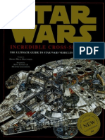 Star Wars Incredible Cross Sections the Ultimate Guide to Star Wars Vehicles and Spacecraft