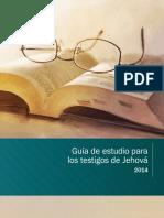 Guía de estudio para los testigos de Jehová 2014.pdf