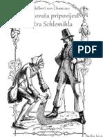Adelbert von Chamisso - Čudnovata pripovijest Petra Schlemihla