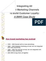 Integrating All Direct Marketing Channels to Build Customer Loyalty - BMW Casestudy