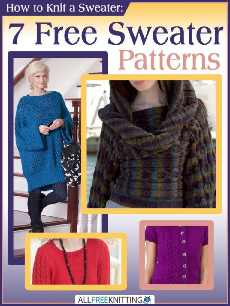 How to Knit a Sweater 7 Free Sweater Patterns.pdf | Knitting | Gauge ...