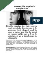Transforma Emotiile Negative in Energie Vitala...