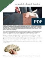 Cómo Detener una Agencia de cobranza de Banco Levy