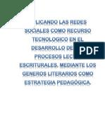 Redes sociales como recurso tecnologico en el desarrollo de la lecto-escritura.docx