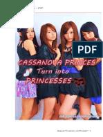 Cassanova Princes Turn Into Princesses[[