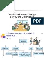 Descriptive Research Design Survey and Observation