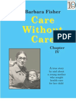 Care Without Care (Chapter IV)
