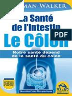 La Santé de l'Intestin - Le Côlon - Norman Walker