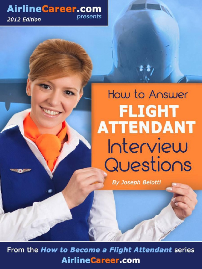 How to Answer Flight Attendant Interview Questions (How to