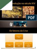 A Crise e revolução do séc. XIV.pptx
