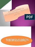 FORTALECIENDO LA LECCTO ESCRITURA ATRAVES  DE LAS TIC.pptx