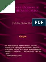 teorias-e-tecnicas-de-dinamicas-de-grupo-aula-1sara.ppt
