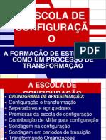 32987185-A-ESCOLA-DE-CONFIGURACAO.ppt