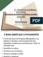 PPT 6  - TRABALHOS ACAD MICOS REFERENCIAS.ppt