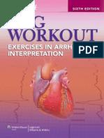 Jane Huff ECG Workout Exercises in Arrhythmia Interpretation 2011