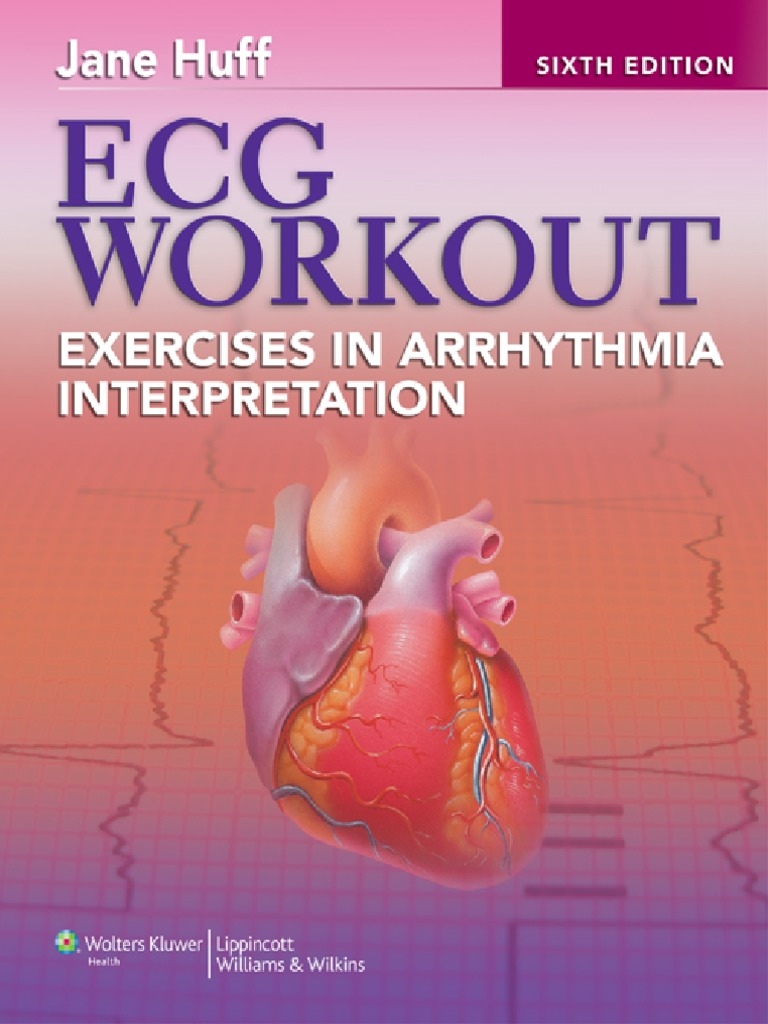 Jane huff ecg workout exercises in arrhythmia interpretation 2011 jane huff ecg workout exercises in arrhythmia interpretation 2011 heart valve coronary circulation fandeluxe Choice Image