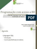 Aula 9 - Linguagem SQL - Introducao e Construcao de Tabelas.pdf