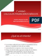PRIMERA UNIDAD CALCULOS FINANCIEROS BÁSICOS.pptx
