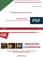 Lanzamiento_proyecto_ATC_tuneles_Santiago_Barcaza_CDT.pdf