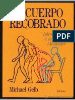 El-cuerpo-recobrado-Introduccion-al-metodo-Alexander.pdf