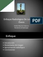 ENFOQUE RADIOLOGICO DE LOS TUMORES OSEOS (FINAL).pptx