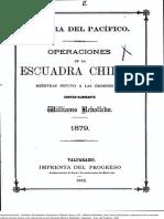 Operaciones de la Escuadra chilena mientras estuvo a las órdenes del Contra-almirante Williams Rebolledo, 1879. (1882).pdf