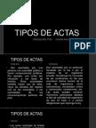 TIPOS DE ACTAS.pptx