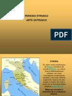 PERIODO ETRUSCO ARTE ETRUSCO