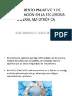 TRATAMIENTO PALIATIVO Y DE REHABILITACIÓN EN LA ELA.pptx
