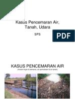 (Latar Belakang) Kasus Pencemaran Air & Udara