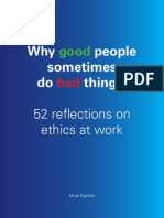 Why Good People Sometimes Do Bad Things - 52 Reflections on Ethics at Work by Muel Kaptein (KPMG)