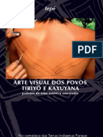 Livro Arte Visual Dos Povos Tiriyo e Kaxuyana