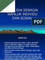 MANUSIA SEBAGAI MAHLUK INDIVIDU DAN SOSIAL2.ppt