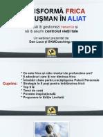 [Sliduri Webinar 5AM] Transforma Frica in Aliat