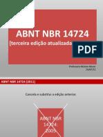 Atualizacao ABNT NBR 14724 2011.pdf