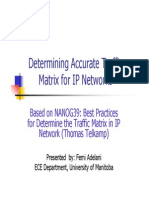 Determining Accurate Traffic Matrix for IP Networks