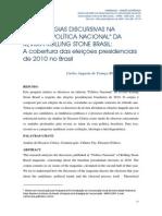 """AS ESTRATÉGIAS DISCURSIVAS NA EDITORIA """"POLÍTICA NACIONAL"""" DA REVISTA ROLLING STONE BRASIL"""